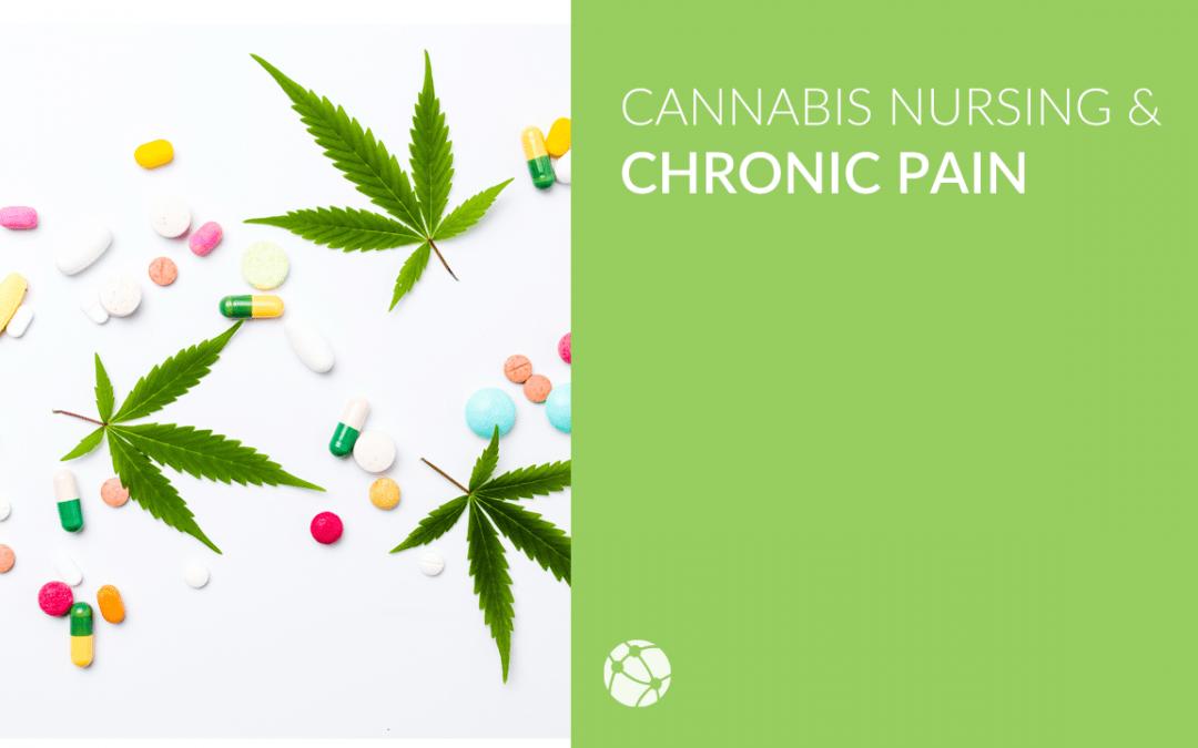 Cannabis Nursing & Chronic Pain