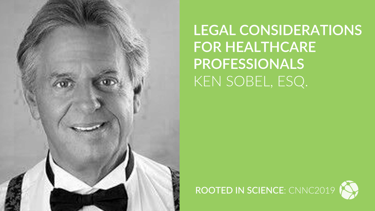 Legal Considerations for Healthcare Professionals with Ken Sobel, Esq