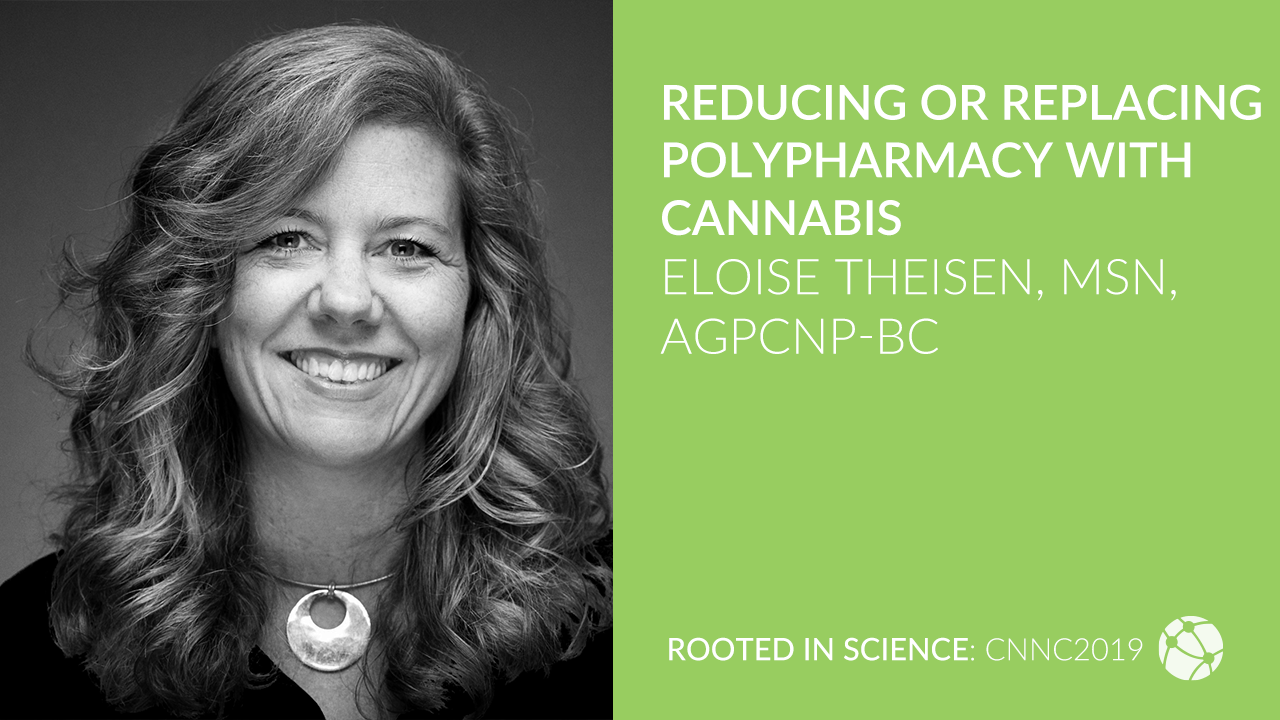 Reducing or Replacing Polypharmacy with Cannabis with Eloise Theisen, MSN, AGPCNP-BC