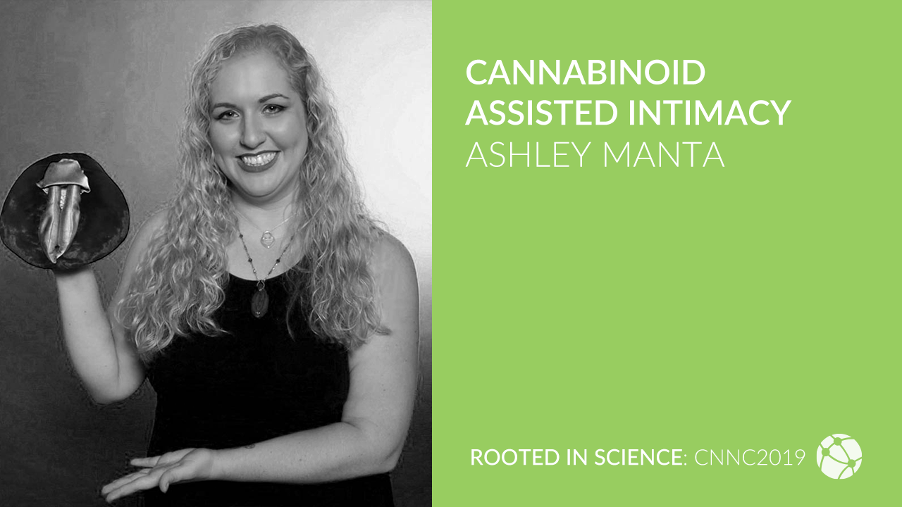 Cannabinoid Assisted Intimacy with Ashley Manta