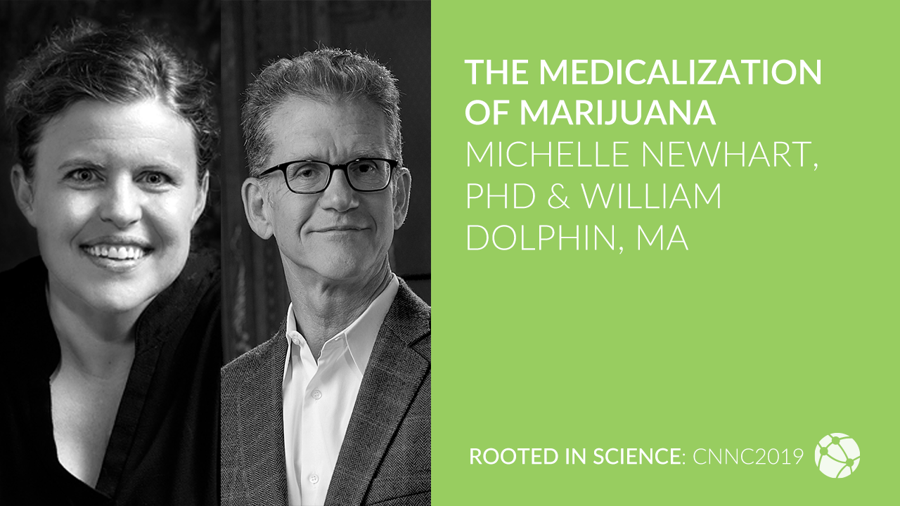 The Medicalization of Marijuana with Michelle Newhart, PhD & William Dolphin, MA