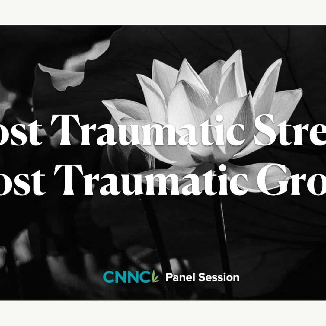 Post Traumatic Stress & Post Traumatic Growth